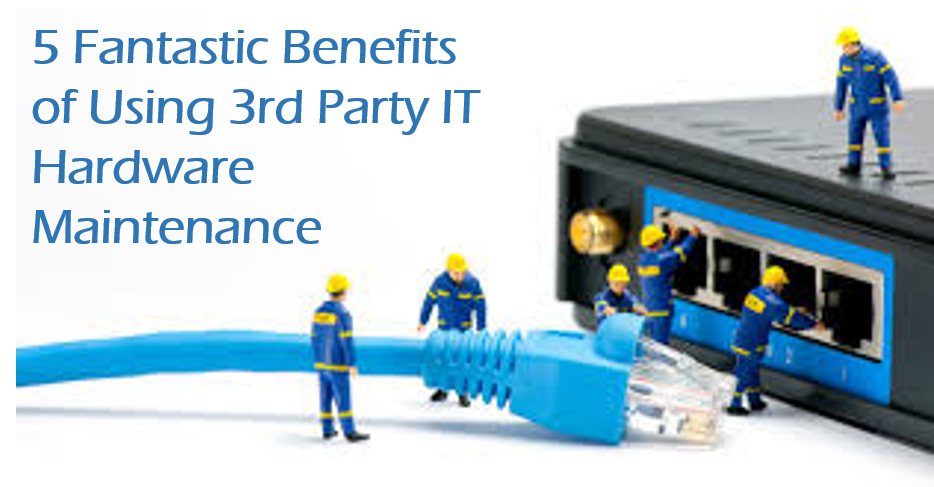 5 fantastic benefits of using 3rd party maintenance programs
