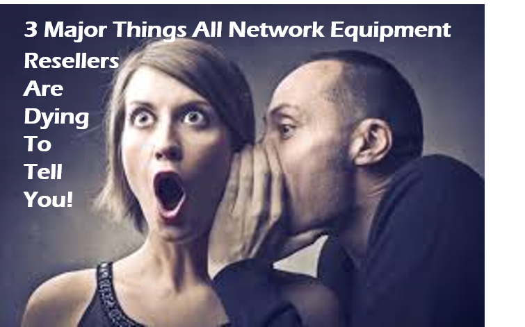 Secrets of Used Network Equipment Dealers | Used Cisco Dealers